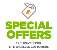 Life Wireless Special Offers  Exclusive for Life Wireless Customers